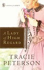 Lady of High Regard, A