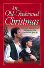 Old-Fashioned Christmas, An (Anthology)