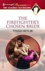 Firefighter's Chosen Bride, The