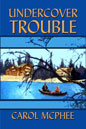 Undercover Trouble (ebook)