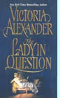 Lady in Question, The