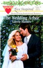 Wedding Arbor, The