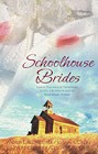 Schoolhouse Brides (Anthology)