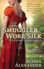 Smuggler Wore Silk, The