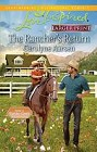 Rancher's Return, The  (large print)