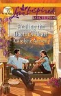Healing the Doctor's Heart  (large print)