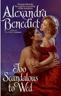 Too Scandalous to Wed