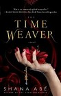 Time Weaver, The  (Hardcover)