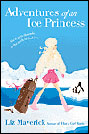 Adventures of an Ice Princess