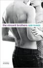 Vincent Brothers, The