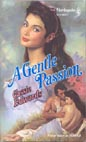 Gentle Passion, A