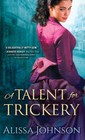 Talent for Trickery, A