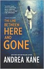 Line Between Here and Gone, The (hardcover)