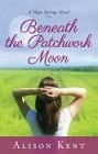Beneath the Patchwork Moon