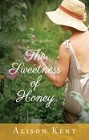 Sweetness of Honey, The