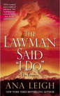 Lawman Said <i>I Do</i>, The