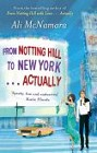 From Notting Hill to New York . . .Actually