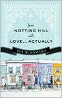 From Notting Hill with Love. . .Actually