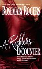 Reckless Encounter, A