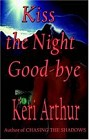 Kiss the Night Goodbye