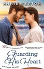 Guarding His Heart (ebook)