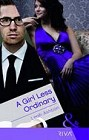 Girl Less Ordinary, A  (UK)
