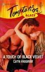 Touch of Black Velvet, A
