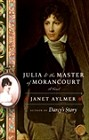 Julia and the Master of Morancourt (trade)