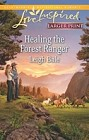 Healing the Forest Ranger  (large print)