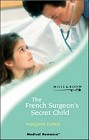 French Surgeon's Secret Child, The