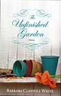 Unfinished Garden, The