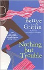 Nothing but Trouble (reprint)