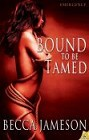 Bound to be Tamed (ebook)