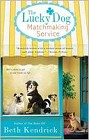 Lucky Dog Matchmaking Service, The