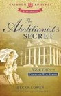 Abolitionist's Secret, The