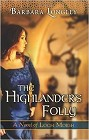 Highlander's Folly, The