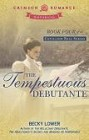 Tempestuous Debutante, The