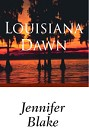 Louisiana Dawn (ebook)