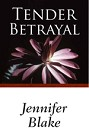 Tender Betrayal (ebook)