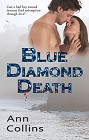 Blue Diamond Death