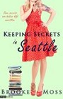 Keeping Secrets in Seattle (ebook)