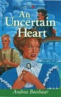 Uncertain Heart, An