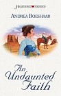 Undaunted Faith, An