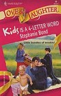 Kids is a 4-Letter Word