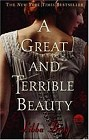 Great and Terrible Beauty, A