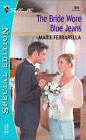 Bride Wore Blue Jeans, The