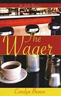 Wager, The (Hardcover)