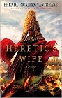 Heretic's Wife, The (hardcover)