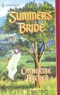 Summer's Bride (Series: Ainsworth's Brides - Book 3)
