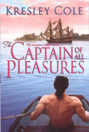 Captain of All Pleasures, The